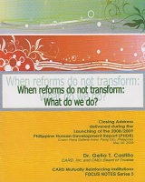 When Reform Do Not Transform What Do We Do